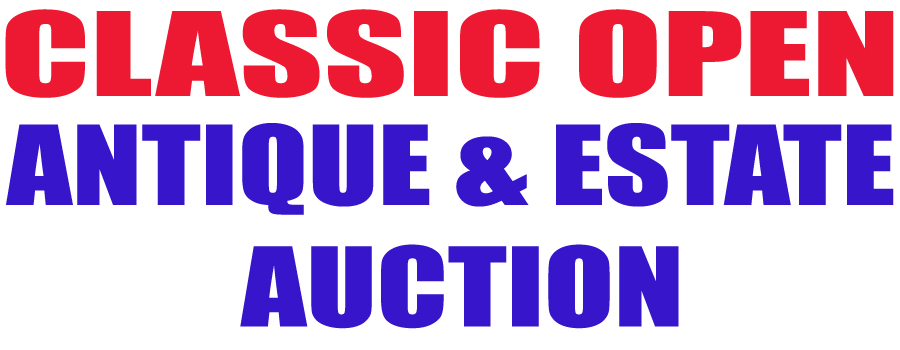 Classic Open Antique and Estate  Auction  Friday, February 23, 2018 @ 5:30pm